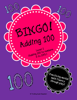 Mental Math - Adding 100 (BINGO!)
