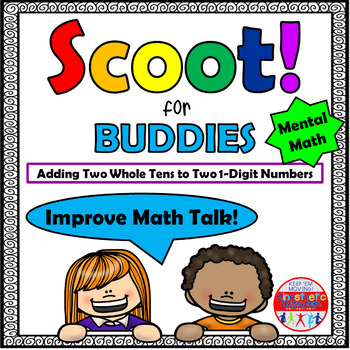Mental Math Adding Two Whole Tens to Two 1-Digit Numbers - Scoot for Buddies!