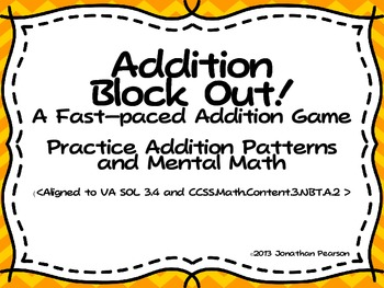 Mental Math Addition - Addition Block Out!  A Fast-Paced A