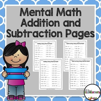 Mental Math Addition and Subtraction Pages