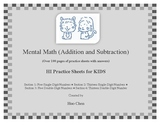 Mental Math (Addition and Subtraction) for KIDS (HI Practice Sheets for KIDS)