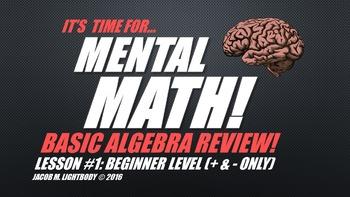 Mental Math: Basic Algebra Set 1