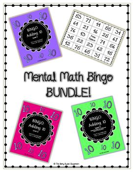 Mental Math Bingo BUNDLE (Adding 10 Mentally)