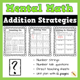 Mental Math and Number Talks Addition Strategies and Worksheets