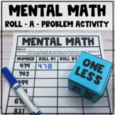 Mental Math Dice Activity - Adding and Subtracting 1, 10, or 100 Practice