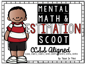 Mental Math & Estimation Scoot