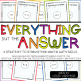 Mental Math: Everything BUT the answer