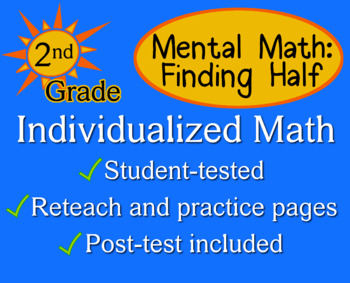 Mental Math (Finding Half), 2nd grade - Individualized Mat