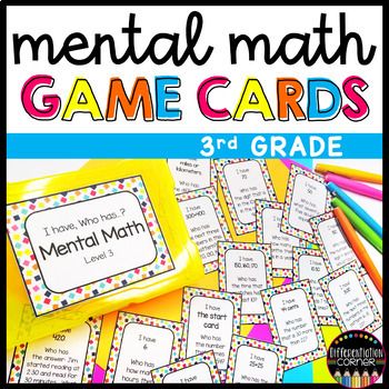 Mental Math** I have, Who has? (3rd grade)
