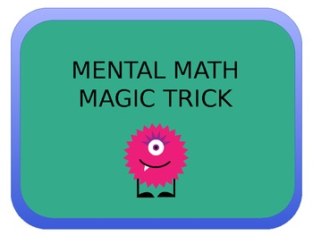 Mental Math Magic Trick Power Point