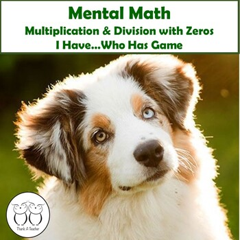 Mental Math : Multiplication and Division with Zeros I Hav