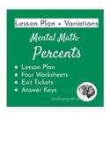 Mental Math Percents: Lesson Plan + Student Work + More -