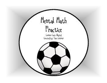 Mental Math Practice (Common Core aligned)