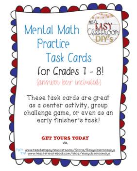Mental Math Practice Task Cards, Grades 7 - 8