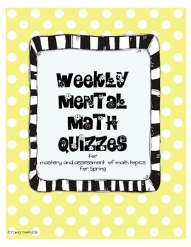 Mental Math Quizzes - Spring (Weekly)