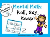 Mental Math: Roll, Say, Keep!