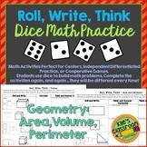 Geometry Roll, Write, Think - Area, Perimeter and Volume Math Skills Game