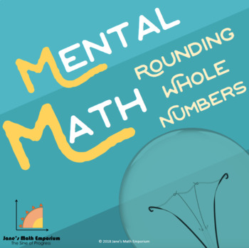 Mental Math: Rounding Whole Numbers