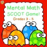 Mental Math SCOOT Game - Add, Subtract, Multiply and Divide in one activity! 3-5