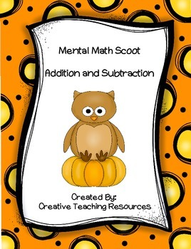 Mental Math Scoot- Addition and Subtraction