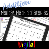 Making Friendly Numbers Addition - Mental Math Strategies DIGITAL and Printable