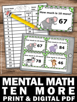 Ten More Task Cards, Adding 10 to a Number, 1st Grade Mental Math Games