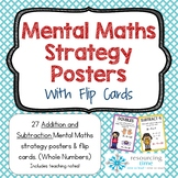 Mental Math Strategy Posters + Flip Cards (Addition and Su