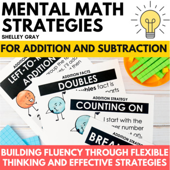 Mental Math Strategy Units: Addition and Subtraction Combo Pack