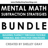 Mental Math Strategy Units: the Complete Subtraction Colle