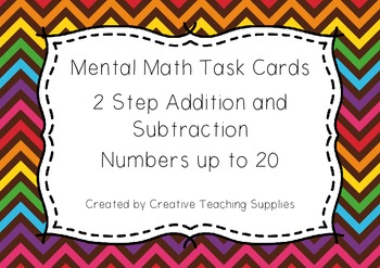 Mental Math Task Cards - 2 Step Addition and Subtraction - Numbers to 20