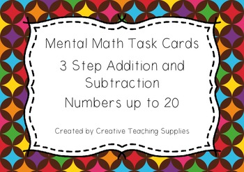 Mental Math Task Cards - 3 Step Addition and Subtraction - Numbers to 20