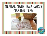 Mental Math Task Cards {Making Tens}
