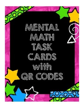 Mental Math Task Cards with QR Codes