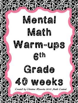 Mental Math Warm-ups 6th Grade by Math Central | Teachers Pay Teachers