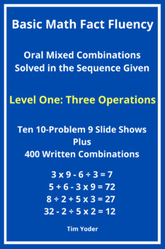 Basic Math Fact Fluency with Mixed Combinations - Level One with 3 Operations