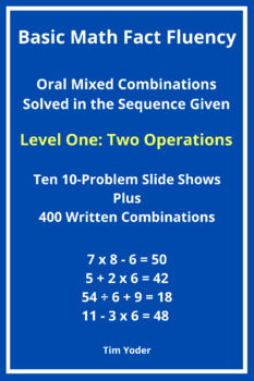 Basic Math Fact Fluency with Mixed Combinations - Level One with Two Operations