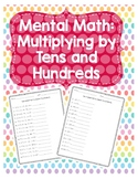 Mental Multiplication with Tens and Hundreds