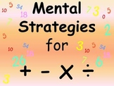 Mental Strategies for addition, subtraction, division and