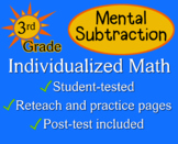 Mental Subtraction, 3rd grade - worksheets - Individualized Math