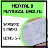 Mental and Physical Health Workbook and Reflective Journal: 50+ Pages!