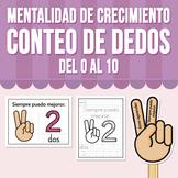 Mentalidad de Crecimiento - Conteo de dedos del 0 al 10