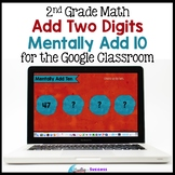 Mentally Add 10 (2 Digit Addition) for the Google Classroom