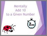 Mentally Add 10 to a Given Number