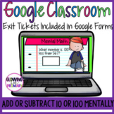 Mentally Add and Subtract 10 or 100 Google Classroom Google Forms