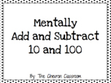Mentally Adding/Subtracting 10 and 100