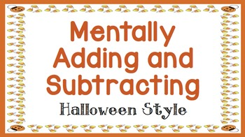 Mentally Adding and Subtracting Halloween Style