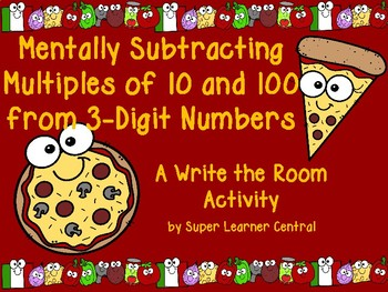Mentally Subtracting Multiples of 10 and 100 from 3-Digit Numbers Write the Room