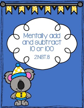 Mentally add or subtract 10 or 100