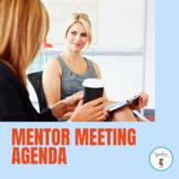 Mentor Meeting Agenda