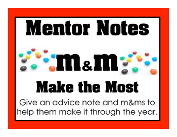 Mentor or Administration Notes m&ms to give